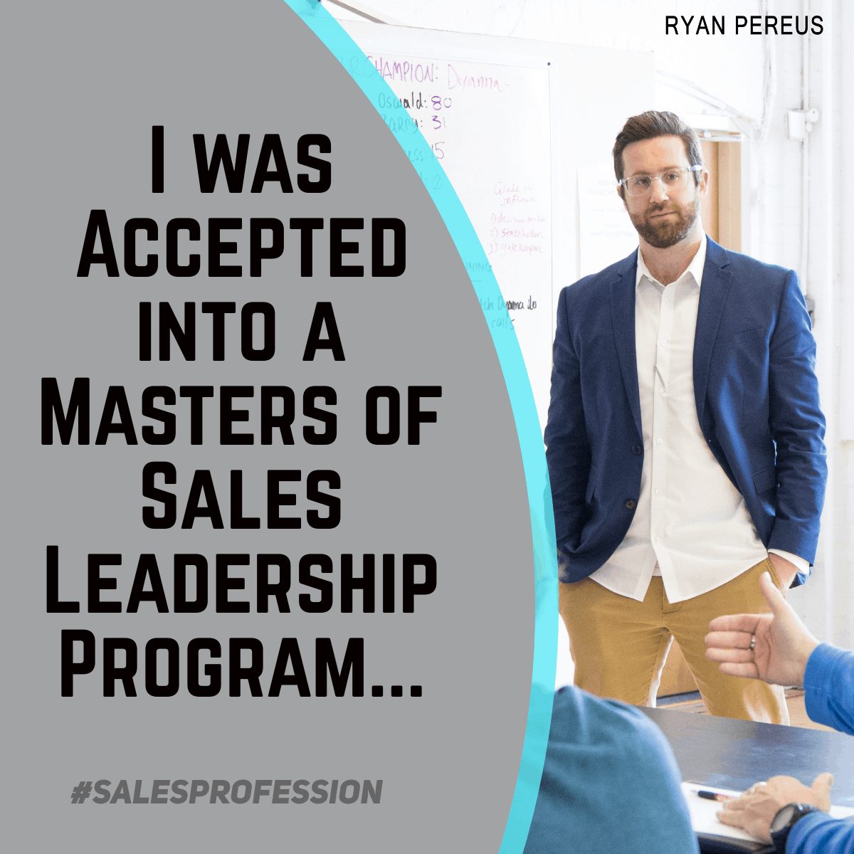 I was Accepted into a Masters of Sales Leadership Program…