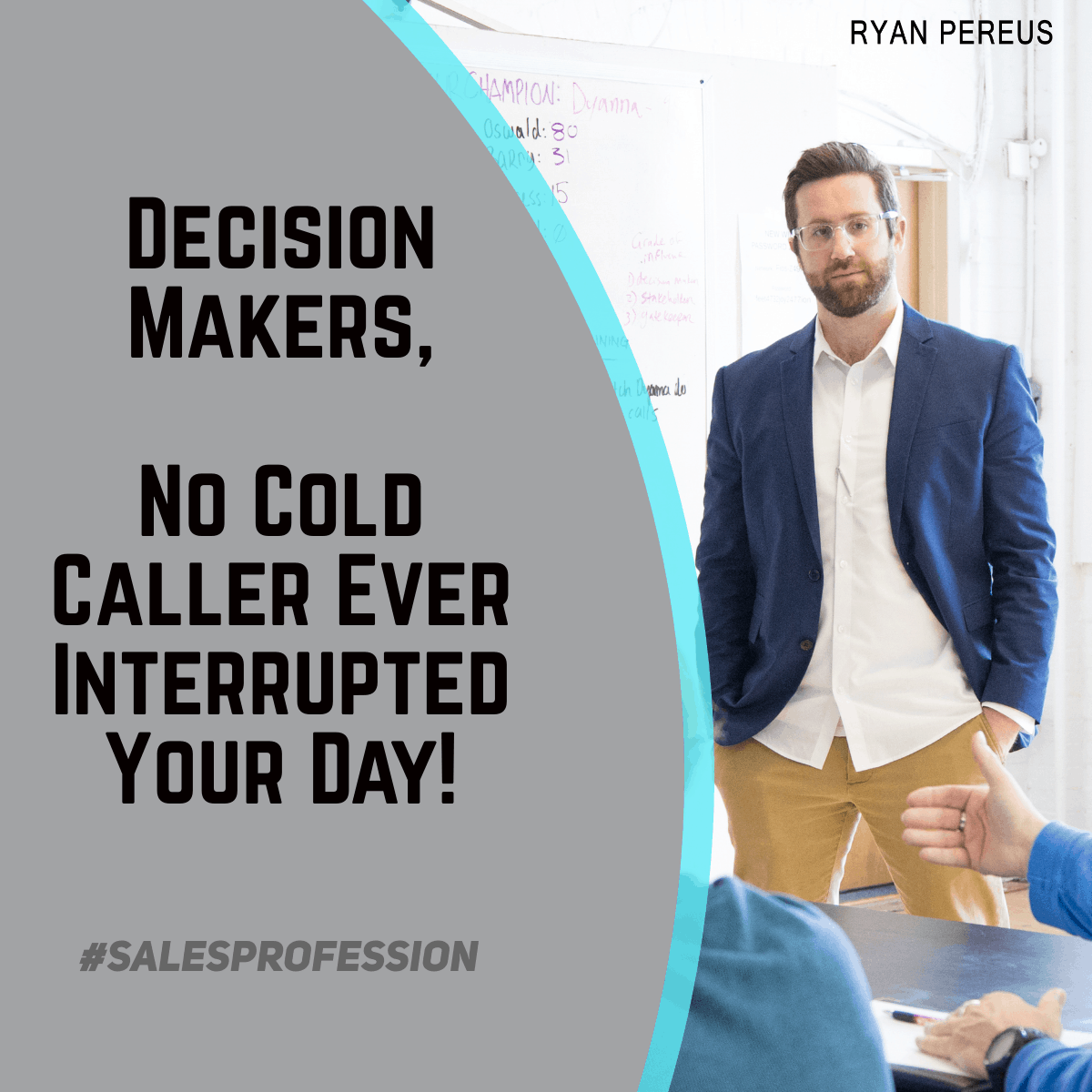 Decision Makers – No Cold Caller Ever Interrupted Your Day!